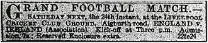 Notice of the first international match at Anfield, 1883