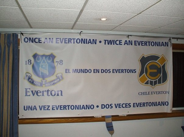 EFC and CDE - the banner says it all. 'Once an Evertonian, Twice an Evertonian'